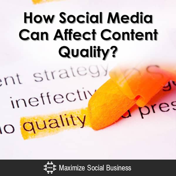 How Social Media Can Affect Content Quality Content Marketing  How-Social-Media-Can-Affect-Content-Quality-600x600-V1