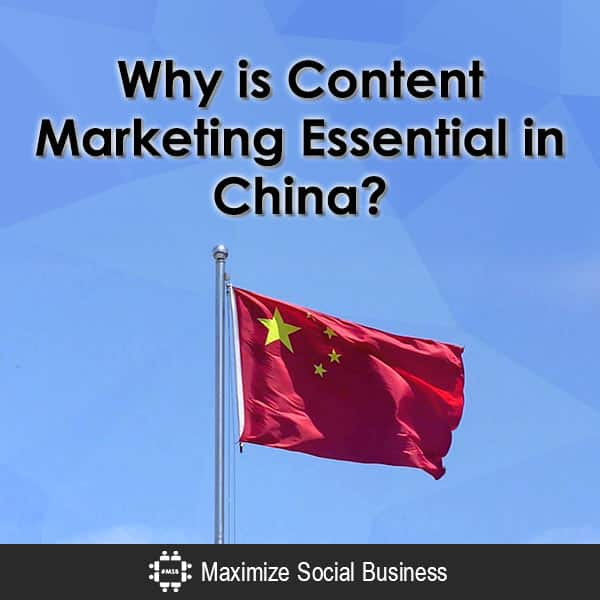 Why is Content Marketing Essential in China?