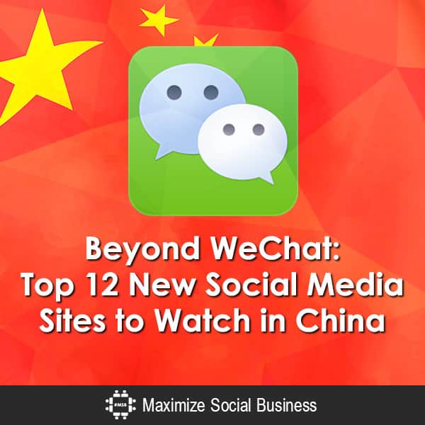 Beyond WeChat: Top 12 New Social Media Sites to Watch in China Chinese Social Media  Beyond-WeChat-Top-12-New-Social-Media-Sites-to-Watch-in-China-600x600-V1