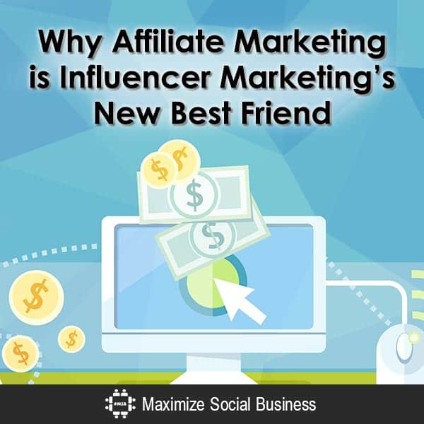 Why Affiliate Marketing is Influencer Marketing's New Best Friend Social Media Influence  Why-Affiliate-Marketing-is-Influencer-Marketings-New-Best-Friend-600x600-V3