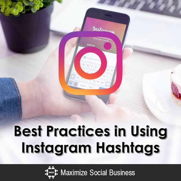 Best Practices in Using Instagram Hashtags