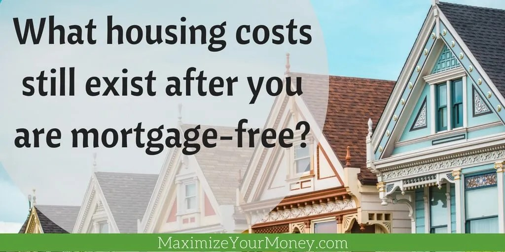 no mortgage debt free housing costs
