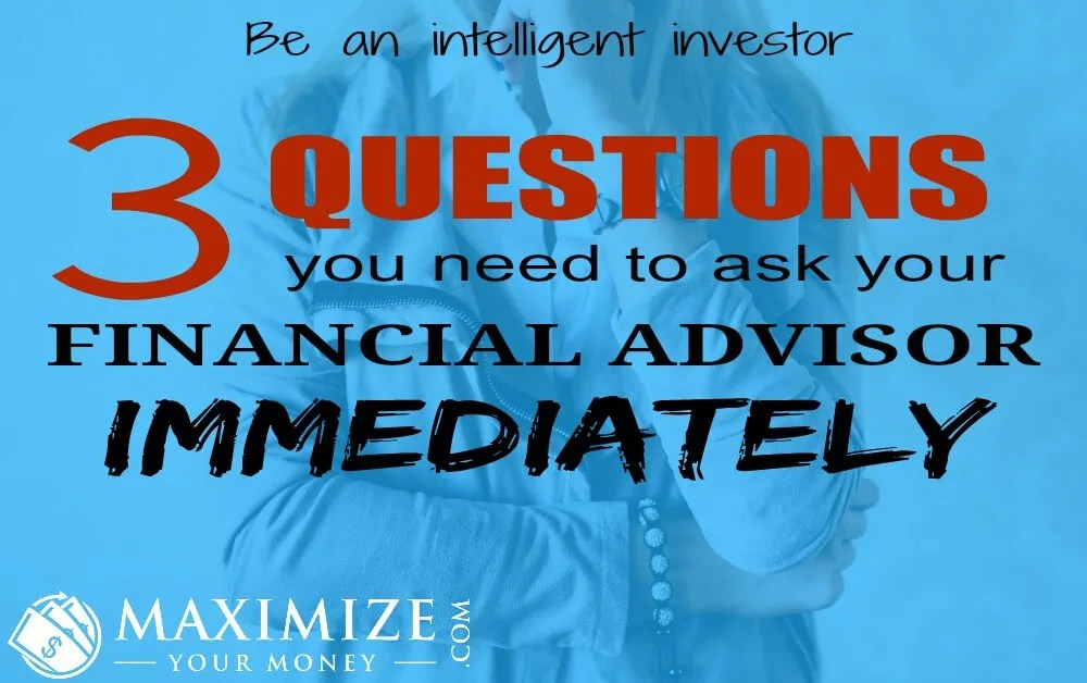 3 Investment Advisor Questions