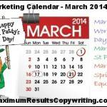 Looking Ahead – Marketing Calendar March 2014