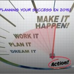 Planning Your Marketing And Personal Success In 2015