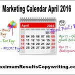 Looking Ahead – Marketing Calendar April 2016