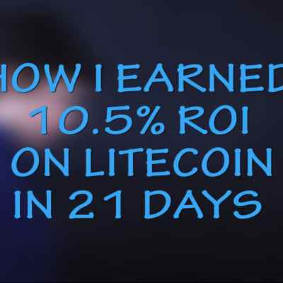 How I Made 10.5% on Litecoin (LTC) in 21 Days