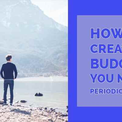 How to Create a Budget: You Need Periodic Costs