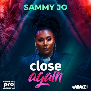 Sammy Jo - Close Again (IG SIZED)