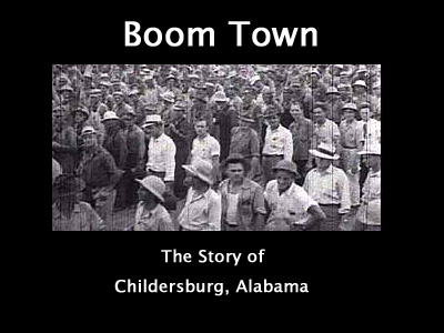 Boom Town, The Story of Childersburg, Alabama