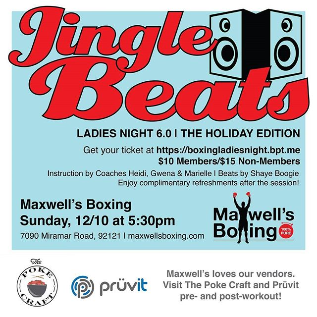 It's Ladies Night 6 tomorrow!  It'll be a super fun event empowered by women! Get your boxing workout on with our awesome coaches Heidi, Gwena and Marielle!  No experience, no worries - all levels are welcomed!  Also in the house will be DJ Shaye Boogie mixing a wide variety of super cool music!  And don't forget to get your grub on with Poke Craft who will be creating and selling their yummy dishes on site.  More strength for the soul - visit Pruvit who will be on site to showcase their wonderful product line!Buy your tickets at the link below or at our gym!  Hope to see you there!https://boxingladiesnight.bpt.me/#boxing #sandiegoboxing #gyms #sdgyms #fitness #sandiegofitness #music #musicworkout #pruvit #pokecraft #SDevents #sandiego #miramar #miramesa #pq #lajolla #Delmar #scrippsranch #Maxwellsboxing #ladiesnight6