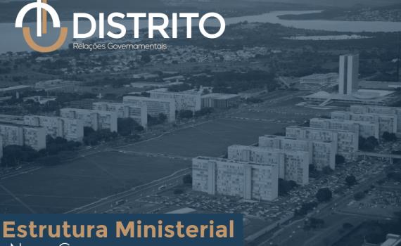 Nova Estrutura Ministerial