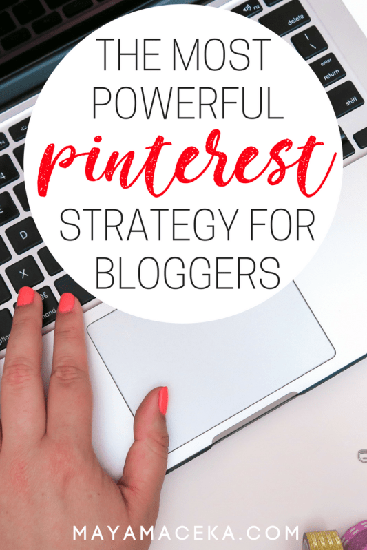 The Most Powerful Pinterest Strategy for Bloggers