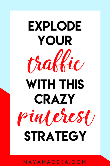 explode blog traffic with pinterest