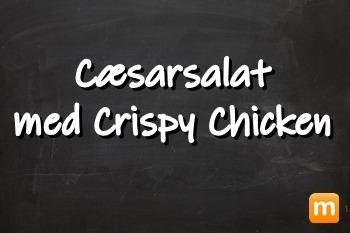 Cæsarsalat med crispy chicken