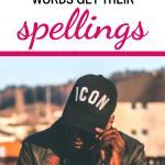 7 Unique Ways Words Get Their Spellings