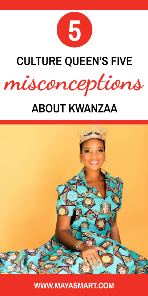 Culture Queens Five Misconceptions About Kwanzaa