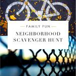Neighborhood Scavenger Hunt