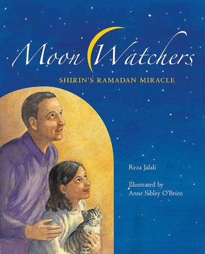 Moon Watchers Shirin's Ramadan Miracle by Reza Jalali book cover