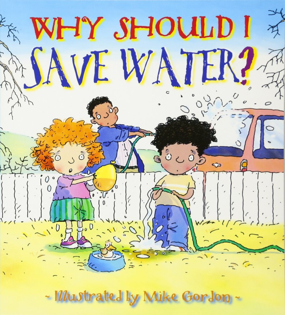 Why Should I Save Water? by Jen Green book cover
