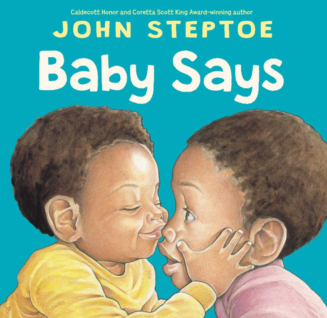 Baby Says by John Steptoe book cover