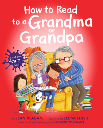 How to Read to a Grandma or Grandpa by Jean Reagan book cover