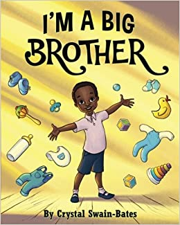 I'm a Big Brother by Crystal Swain-Bates book cover