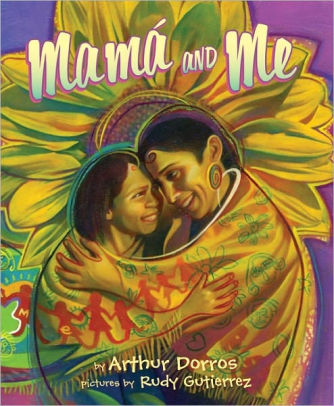 Mama and Me by Arthur Dorros book cover