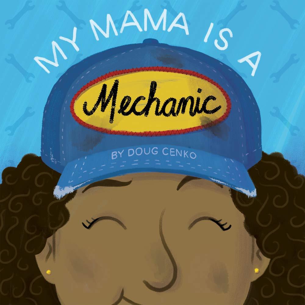 My Mama is a Mechanic by Doug Cenko book cover