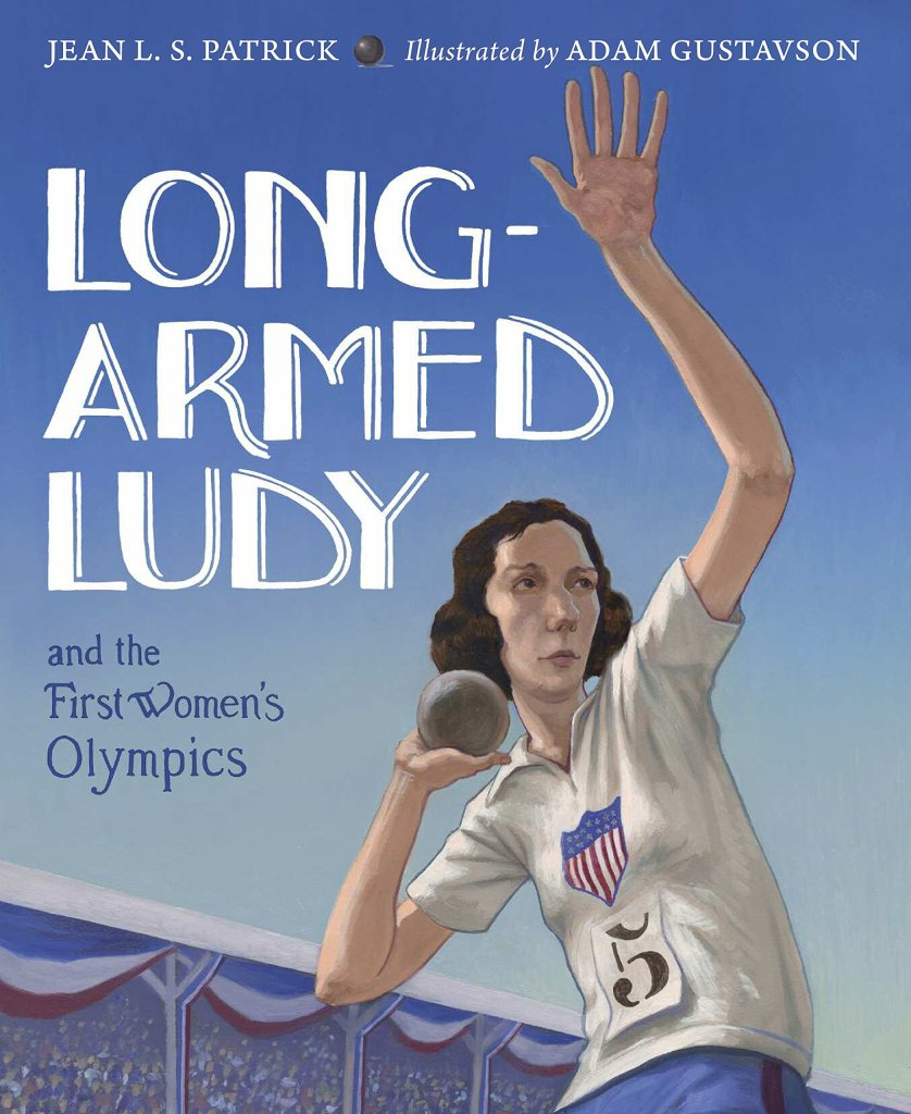 Long-Armed Ludy and the First Women's Olympics by Jean L. S. Patrick book cover