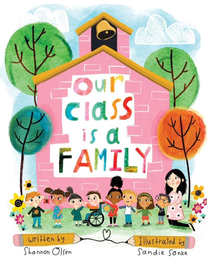 Our Class is a Family by Shannon Olsen book cover