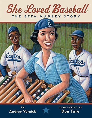 She Loved Baseball The Effa Manley Story by Audrey Vernick book cover