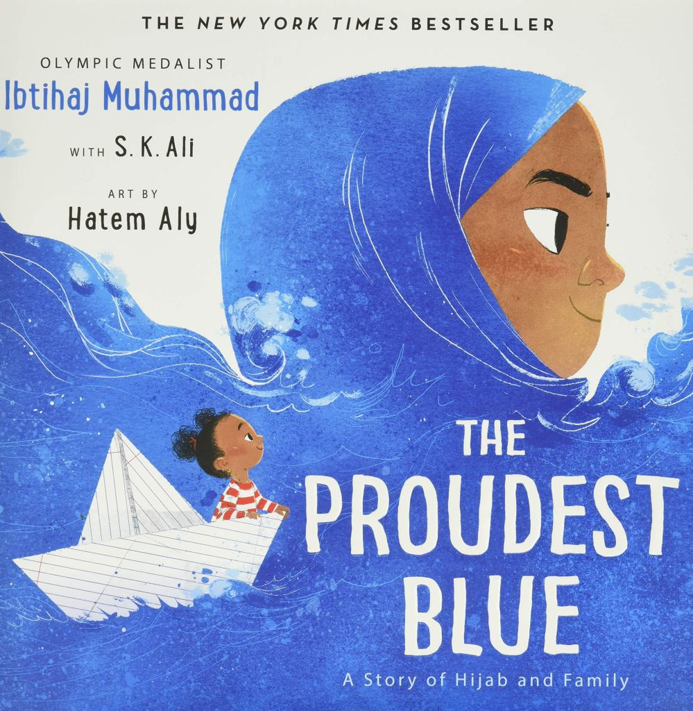 The Proudest Blue by Ibtihaj Muhammad with S.K. Ali book cover