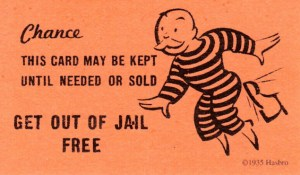 Get out of jail free!