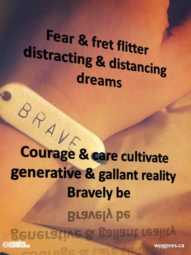 Bravely Be