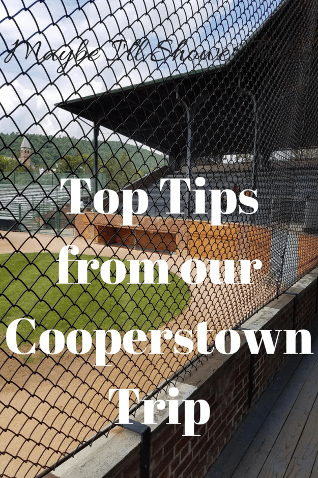 Top Tips from our Cooperstown Trip
