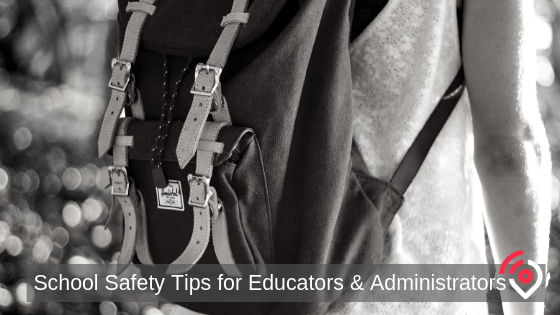 School Safety Tips for Educators and Administrators