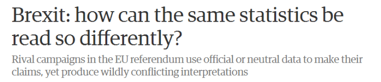Headline from Guardian article comparing different interpretation of figures in EU referendum debate