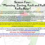 Planning, Zoning, Rock and Rolling Radio Hour – Season 4!