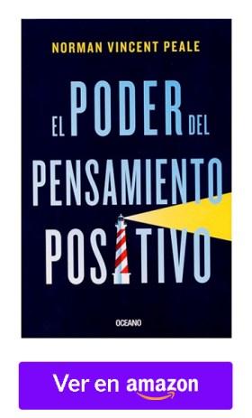 El Poder del Pensamiento Positivo - Norman Vincent