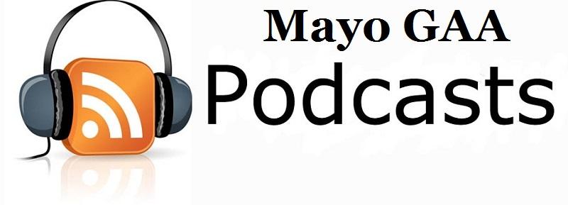 mayo gaa podcasts