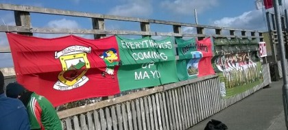 Everything's Coming Up Mayo banner in MacHale Park, Castlebar