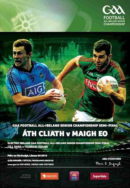 mayo v dublin all ireland semi final 2015 match programme