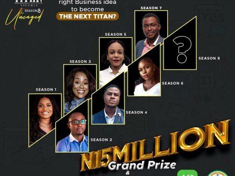 How To Register For The Next Titan Nigeria Season 8 Show