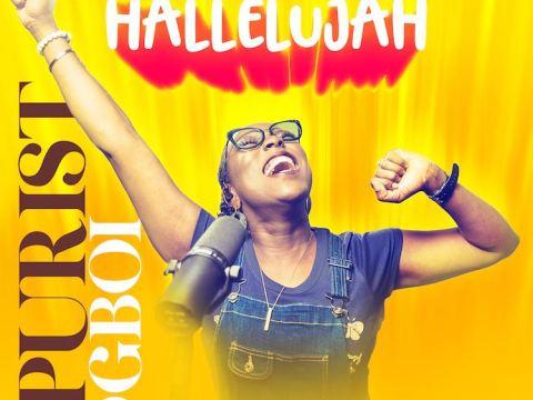 Hallelujah – Purist Ogboi