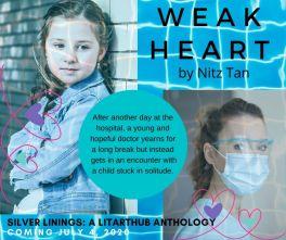 Weak Heart - Silver Linings