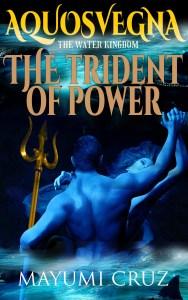 Home Aquosvegna The Trident of Power