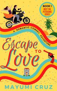 Books by Mayumi Cruz Escape to Love