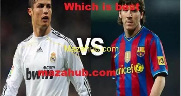 Lionel Messi vs Cristiano Ronaldo Which is best