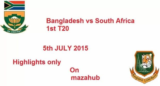 Bangladesh vs South Africa 5th July 2015